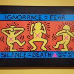 Ignorance = Fear - Keith Haring